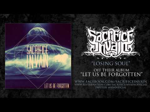 Sacrifice in vain - Losing Soul (Debut Album)