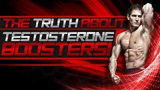 The TRUTH About Testosterone Boosters!