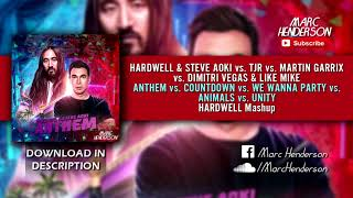 Anthem vs. Countdown vs. We Wanna Party vs. Animals vs. Unity (Hardwell Tomorrowland '18 Mashup)