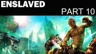 Let's Play Enslaved: Odyssey To The West - Part 10 - Mark's Bridges