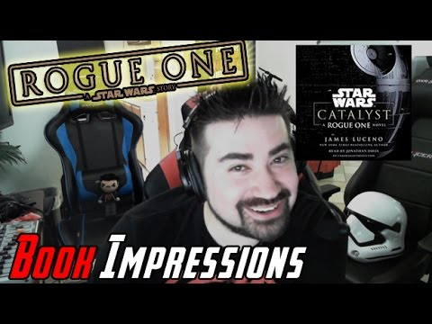 Star Wars: Catalyst + Audio Book Impressions!