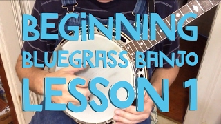 Learn to Play Bluegrass Banjo – Lesson 1