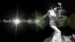 Reach Out And Touch ❤☞☜❤ Diana Ross