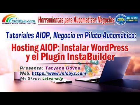 Como Instalar WordPress en AIOP y Cómo Instalar el Plugin Instabuilder en tu Blog de WP