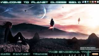 [Dark Fantasy Trance] The Enigma TNG - Welcome to Planet Gliese