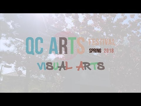 QC Arts Festival | Visual Arts | May 2-7, 2018