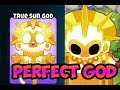 Bloons TD 6 - GUIDE TO THE ULTIMATE PERFECT SUN GOD