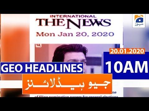 Geo Headlines 10 AM | 20th January 2020