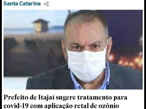 PREFEITO DE ITAJAÍ recomenda OZÔNIO NO RETO contra COVID-19