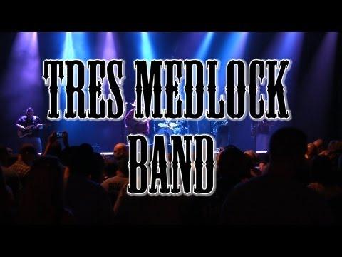 Tres Medlock Band
