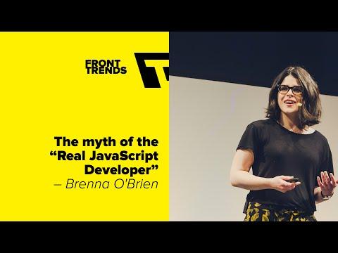 "The Myth of The ""Real JavaScript Developer"" – Brenna O'Brien"