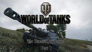 World of Tanks - The KanonenJagdpanzer Part I