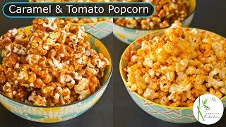 Two Flavored Popcorn | Caramel Popcorn | Tomato Popcorn ~ The Terrace Kitchen
