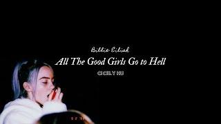 Billie Eilish - All The Good Girls Go to Hell ▎所有好女孩都下地獄吧   ▎中文字幕 Lyrics