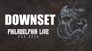 Downset LIVE @ Philadephia 2014