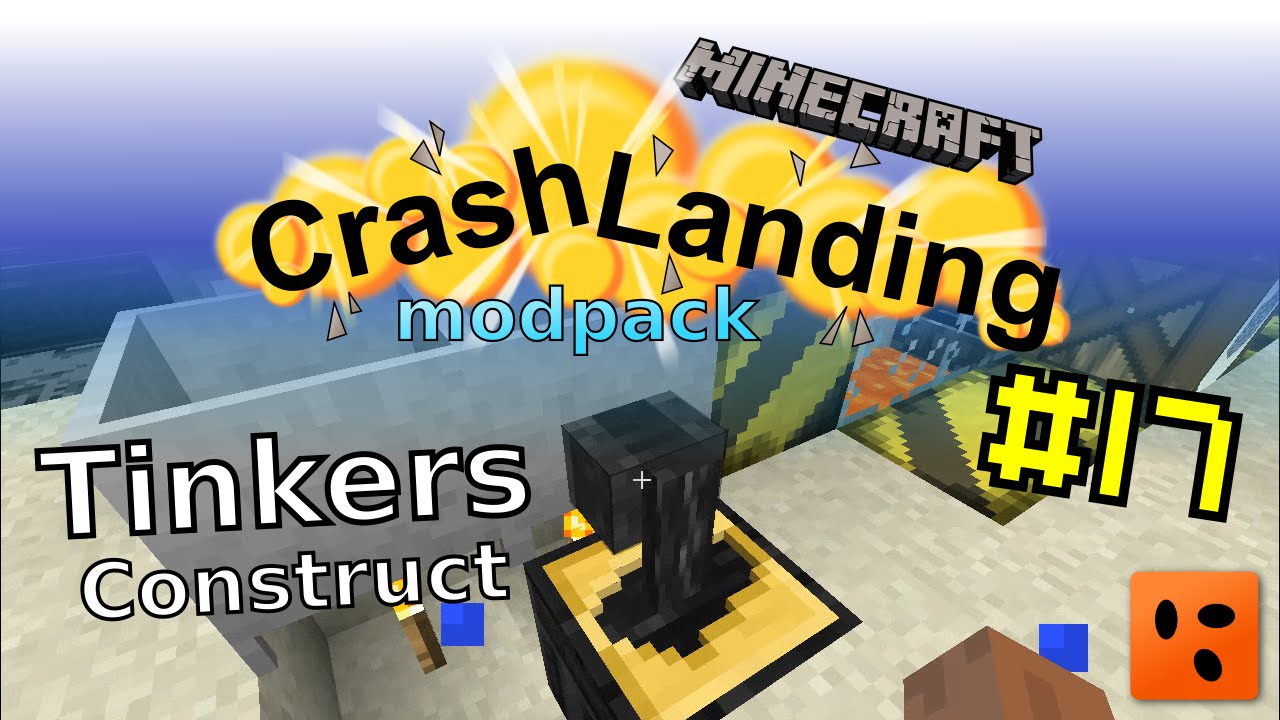 Crash Landing #17 | Tinkers Construct