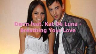 Darin feat. Kat De Luna - Breathing Your Love [NOW WITH LYRICS]
