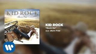 Kid Rock - Rock On