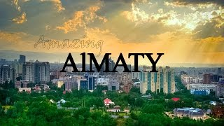 Amazing Almaty. Part 1: Introductory video.