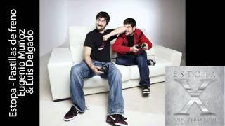 Estopa, Eugenio Muñoz y Luis Delgado - Pastillas de freno