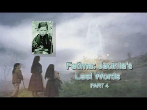 Jacinta's Last Words - Part 4