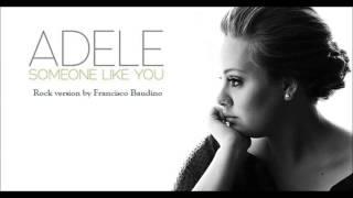 Adele - Someone Like You (Rock Version)