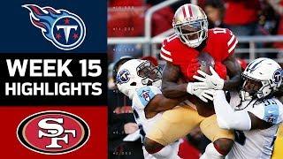 Titans vs. 49ers   NFL Week 15 Game Highlights
