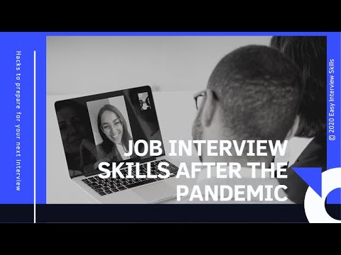 Interview Skills After the Pandemic 