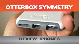 """Otterbox Symmetry Review - Double the thickness of your iPhone 6 with this """"slim"""" iPhone case"""