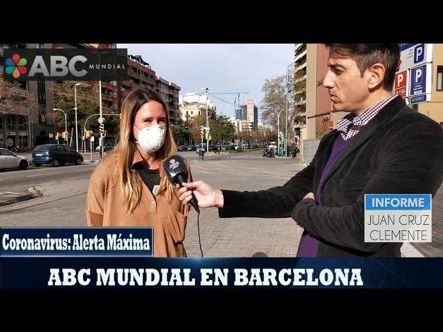 Coronavirus: Alerta Máxima Mundial - Juan Cruz Clemente, corresponsal ABC MUNDIAL en Barcelona