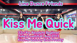 Kiss Me Quick(Absolute Beginner) Line Dance   Demo