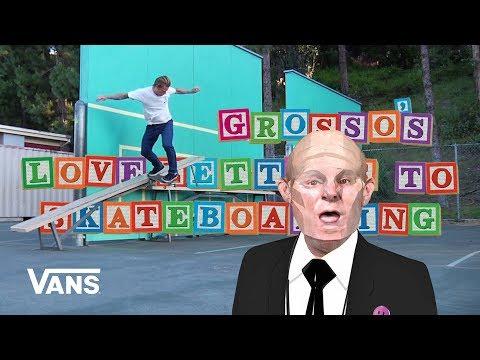 Loveletters Season 10: Anthony Van Engelen | Jeff Grosso's Loveletters to Skateboarding | VANS