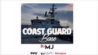 Dj Mj - Coast Guard Base (Produce By. Bryce Beatz) 2018 Bouyon