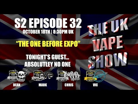the-uk-vape-show-s2-episode-32--the-one-before-expo