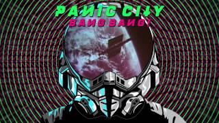 "Panic City - ""Bang Bang"" (Audio) | Dim Mak Records"