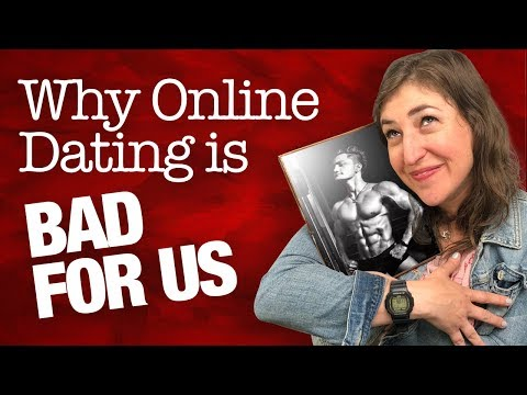Why Online Dating Is Bad For Us    Mayim Bialik