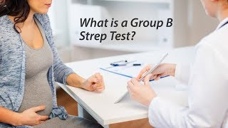 What is a Group B Strep Test?