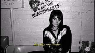 Joan Jett - Bad Reputation (Tradução)