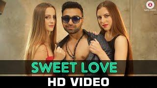 Sweet Love  Nish Pahwa