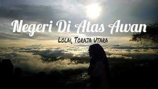 preview picture of video 'QVLOG - PERJALANAN SERU KE LOLAI, TORAJA UTARA (NEGERI DI ATAS AWAN)'