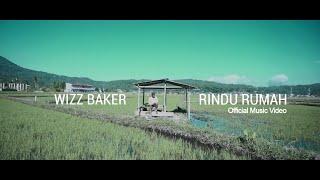 Download lagu Wizz Baker Rindu Rumah Mp3