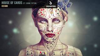 KSHMR & Sidnie Tipton - House Of Cards (Audio)