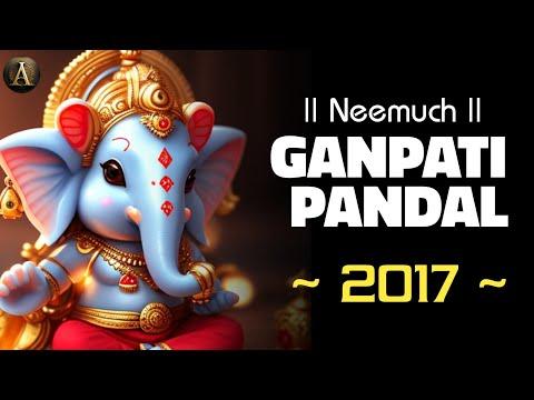 Neemuch Top 5 Ganpati 2017 Special Video   Anivesh Maurya