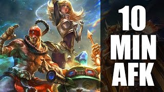League Of Legends : 10 Minute AFK Strategy