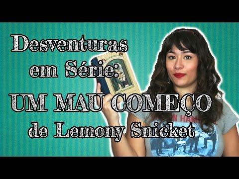 DESVENTURAS EM SÉRIE: Um mau começo {Livro 1} - Lemony Snicket | All About That Book |
