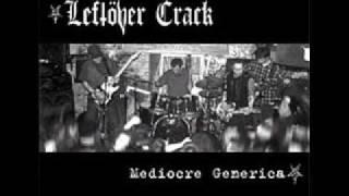 Leftöver Crack - Crack City Rockers