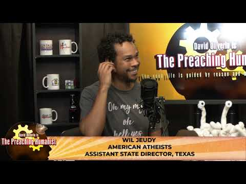 Atheist Interviews with Wil Jeudy | The Preaching Humanist 05.21