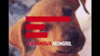 TERRANOVA Mongril