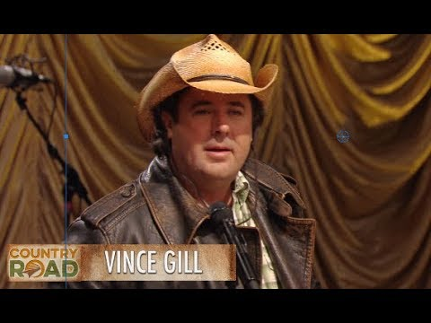 "Vince Gill - ""If You Ever Have Forever in Your Mind"""