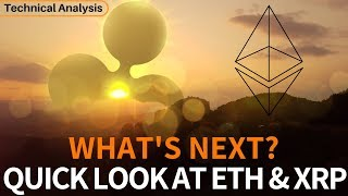 Quick Look at Ethereum & Ripple - What